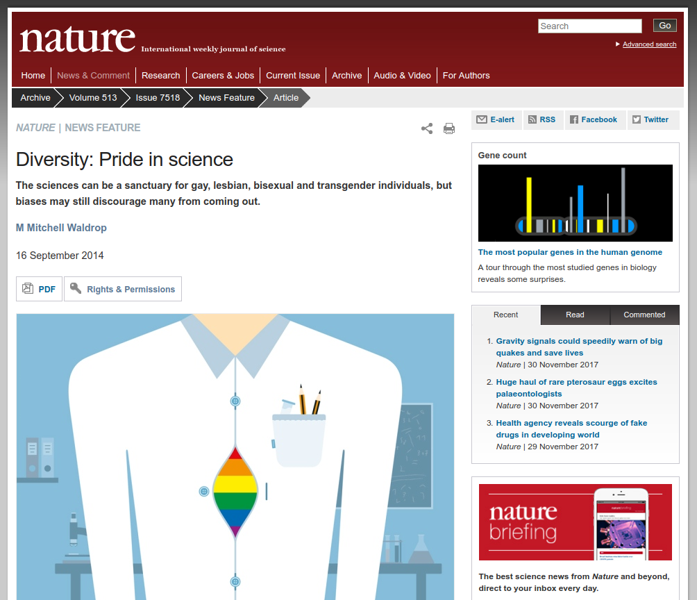 Diversity: Pride in science The sciences can be a sanctuary for gay, lesbian, bisexual and transgender individuals, but biases may still discourage many from coming out. M Mitchell Waldrop